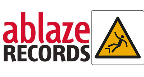 La disavventura con Ablaze Records.